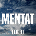 Cover for Flight by Mentat with clouds in background